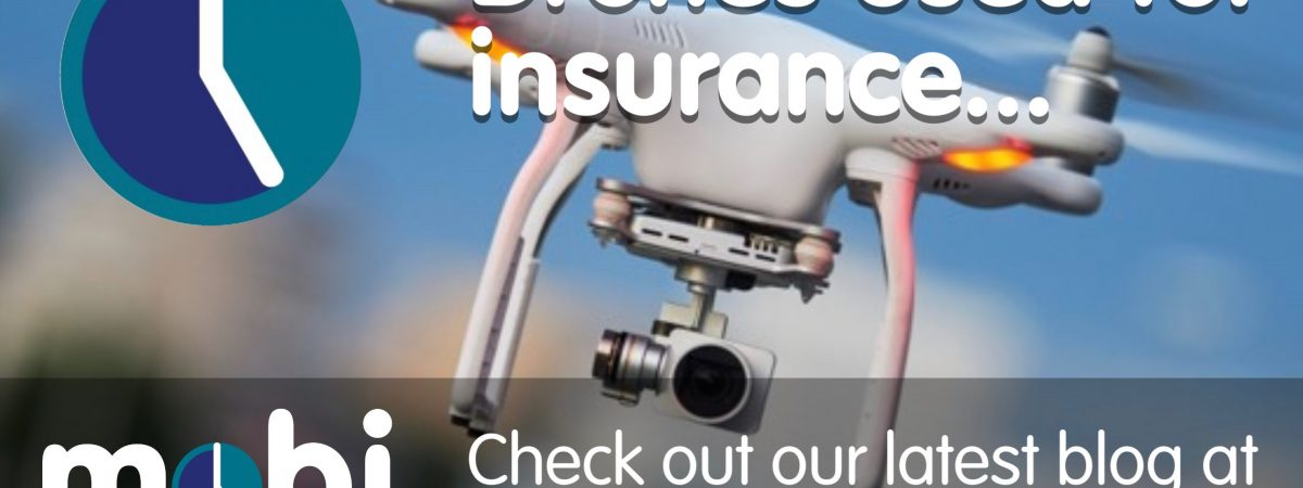 Drone used in insurance